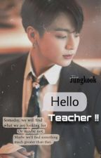 Hello Teacher !! Jungkook Fanfiction *completed* by vntecious