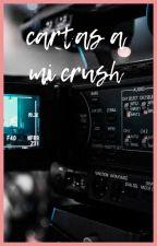 cartas a mi crush by irisscm2004