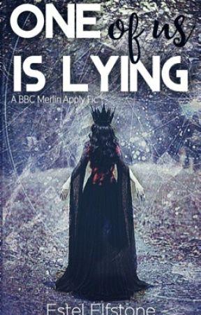 One Of Us Is Lying - Merlin Apply Fic by EstelElfstone
