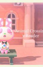 Animal Crossing Gijinkas X Reader ✨✨✨ by fairyseeds