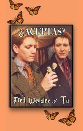FanFic: Fred Weasley Y Tú by merosdeHogwarts2