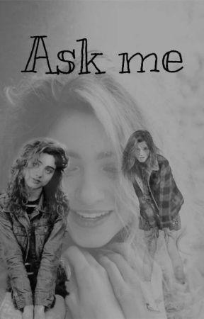 Ask me by -Nancy_Wheeler