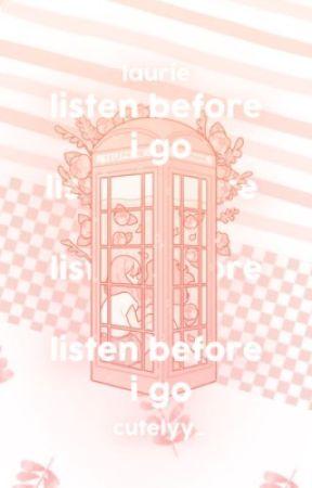 listen before i go ,   by BOYSINPEACH