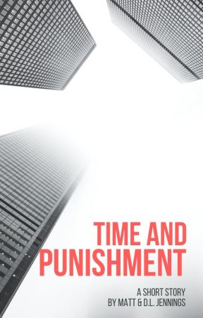 Time and Punishment by dljennings