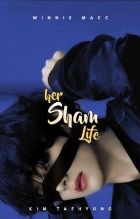 HER SHAM LIFE    K.TH ✔ [FEATURED] by Mrskimjeona
