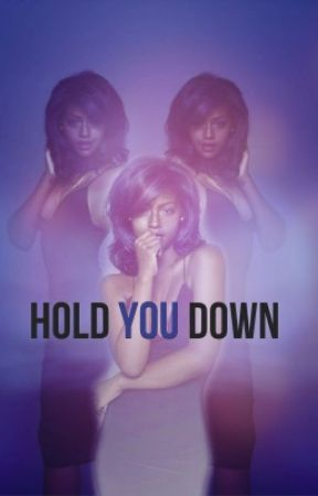 Hold You Down (Sequel to No Angels) by thewavegod