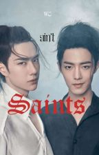 Saints / Yizhan ff (Completed) by sAlTy_BiTcHeS_GTFO