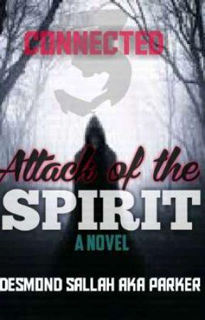 Attack of the Spirit by desmondsallah