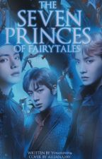 The Seven Princes Of Fairytales  by Yunaslifeu06