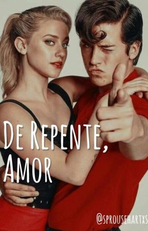 De Repente, Amor| Sprousehart (√) by sprousehartxs