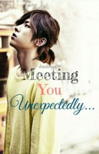 Meeting YOU Unexpectedly (Infinite Sungyeol Fanfic) cover