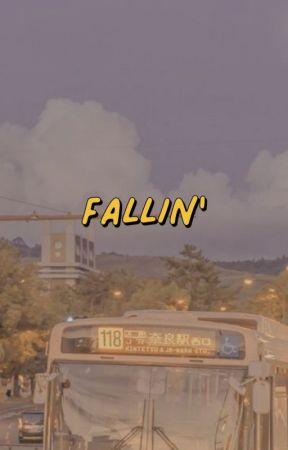 FALLIN '  ✓ by seoultownroads