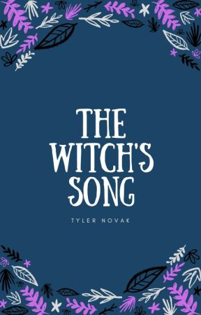 The Witch's Song by Paint_The_Galaxy