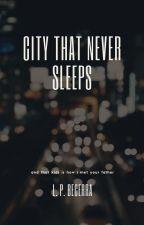 City That Never Sleeps by lpbecerra