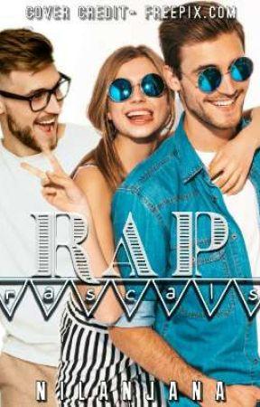 RAP RASCALS [COMPLETE] by Nilanjana07