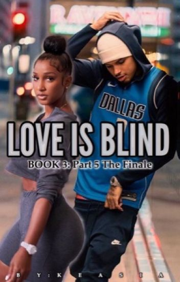 Love Is Blind (Book 3)