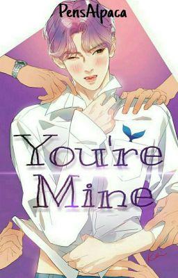 Đọc truyện [ AllJin ] Series | You're Mine.