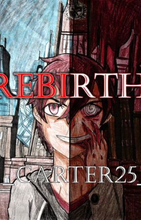 Rebirth (Danganronpa Trigger Happy Havoc X OC) by Carter-25