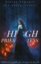 HIGH PRIESTESS by Blood-in-water