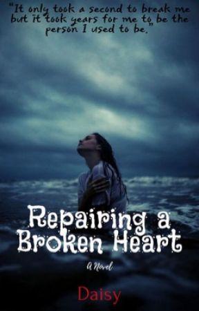 Repairing a broken heart by DaisyJ135