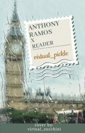 Anthony Ramos x Reader by virtual_pickle