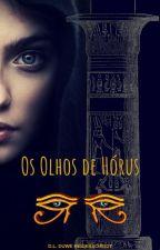 Os Olhos de Hórus by DanielaLuizaDuweHeid