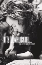 It's Complicated... - H.S by fuxkingharrry