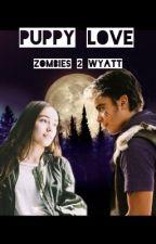 Puppy Love (Zombies 2 Wyatt Lykensen) by ellamacferris