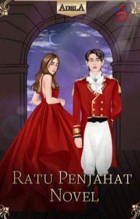 Ratu Penjahat Novel [Sudah Terbit] by Adela_latte