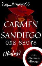 (Closed) Carmen Sandiego One Shots by Pug_Moneyz55