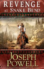 Western: Revenge at Snake Bend (#1, Texas Frontier Riders Historical Romance) by powellbooks