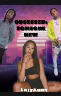 Obsessed Part 2: Someone New cover