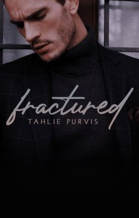 Fractured (#2) by TahliePurvis