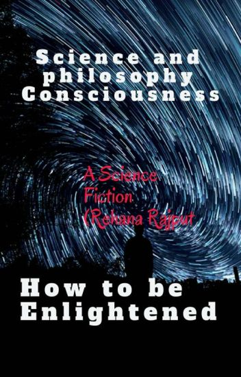 Science and Philosophy of Consciousness