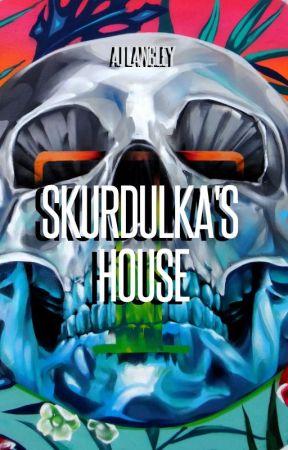 Skurdulka's House by FlyBiEnby