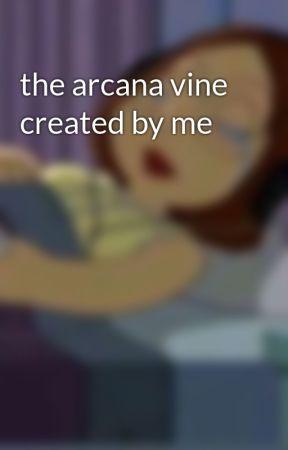 the arcana vine created by me by _iM_mIn_yOoNjI