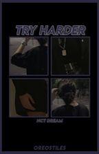 Try Harder ° % ° NCT DREAM MAFIA by oreostiles