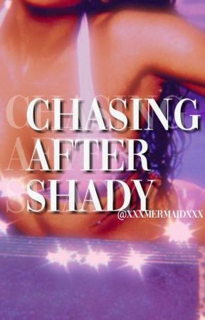 Chasing After Shady | 𝐌.𝐌 by xxX_mermaid_xxX