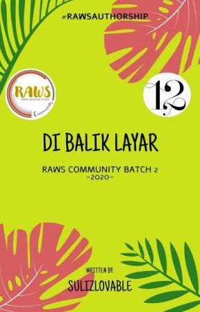 Di Balik Layar by sulizlovable