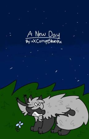 [ A New Day ] (Steven x Reader fanfiction) [ON HIATUS] by _ProfessionalClown_