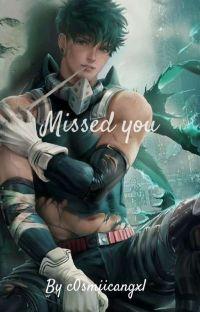 Missed you (adult Deku/Izuku x reader) cover