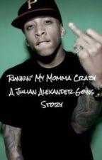 Runnin' My Momma Crazy \\ A Julian Goins Story by DianeCorporan
