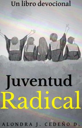 Juventud Radical by iinspiraciondelcielo