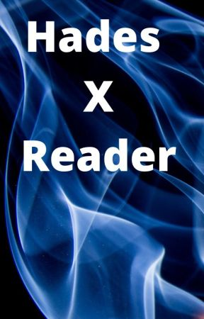 Hades X Reader by freeza2345