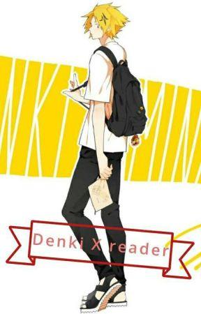 Denki x reader by thebooksofy