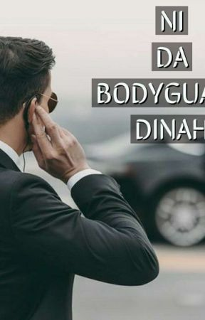 NI DA BODYGUARD DINAH by kherleesi