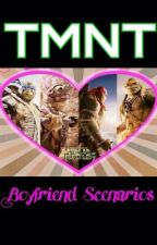 TMNT Boyfriend Scenarios! by jetblaack