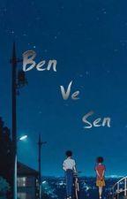 Ben ve sen by oyku_ve_ben