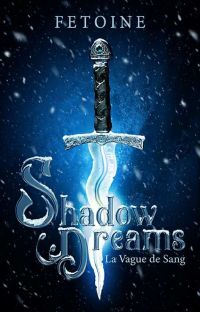 Shadow Dreams  -  I . la vague de sang cover