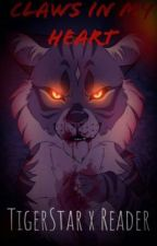 Claws in my heart (TigerStar x reader) by _GoldStar_3411_